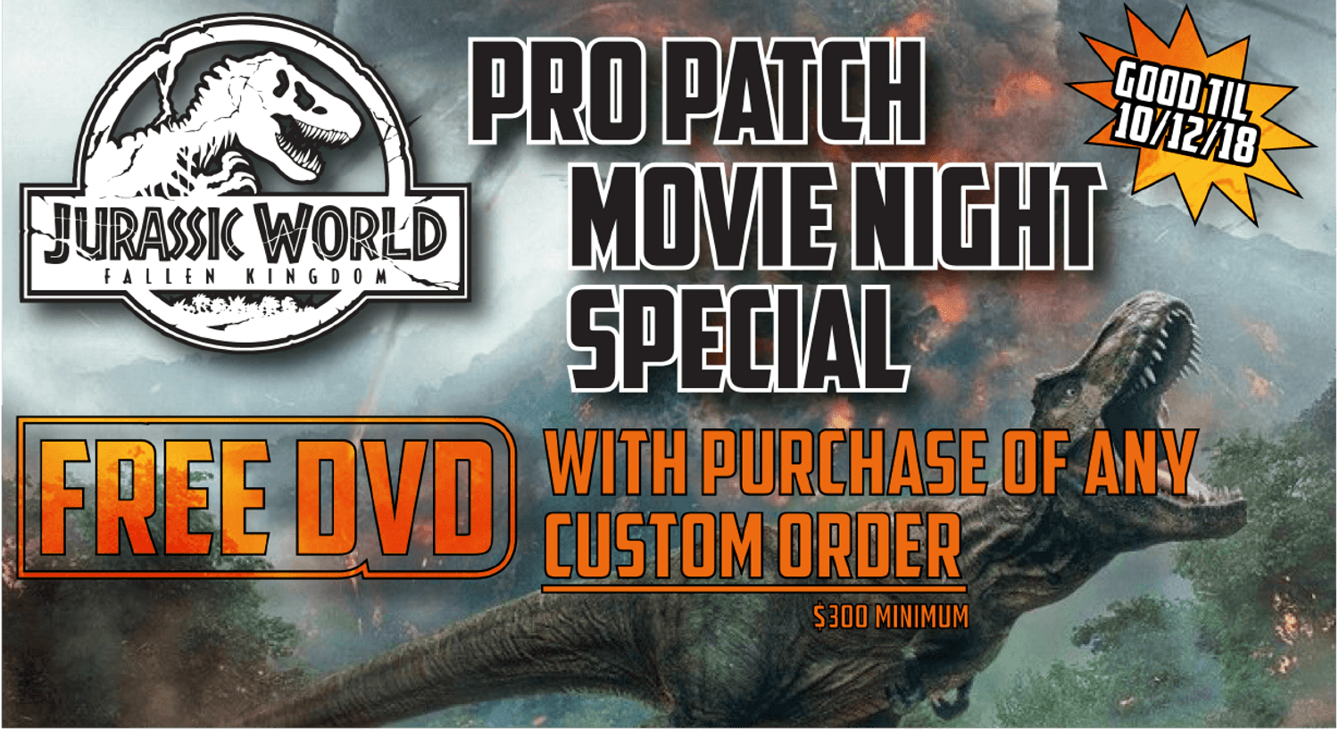 Pro Patch Movie Night Special - Jurassic World: Fallen Kingdom