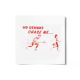 Chasing Demons Screen Print