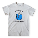 Stuck in Bed Tee