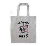 Still Not Dead Tote