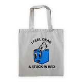 Stuck in Bed Tote
