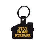 Stay Home Forever Keychain Black