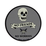 "No Friends No Worries 3"" Sticker"