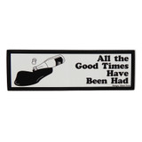 Good Times Bumper Sticker