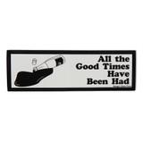 Good Times Bumper Sticker