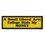 College Theft Bumper Sticker