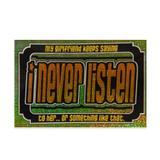 I Never Listen Vintage Sticker