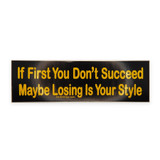 Vintage Bumper Sticker If At First You Don't Succeed