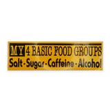 Vintage Bumper Sticker My 4 Basic Food Groups