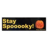 Stay Spooky Bumper Sticker
