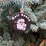 Hail Santa Ornament