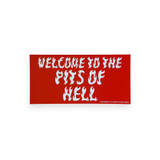 Pits of Hell Bumper Sticker