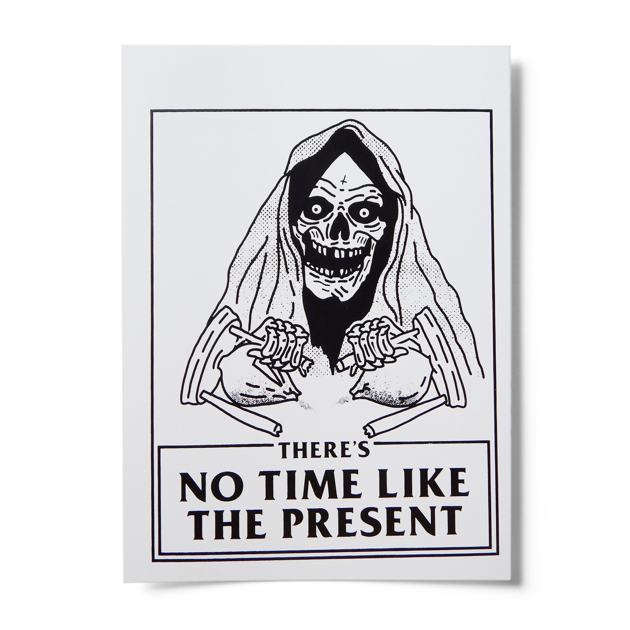 No Time Like the Present Screen Print