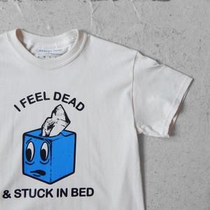 Stuck in Bed Tee