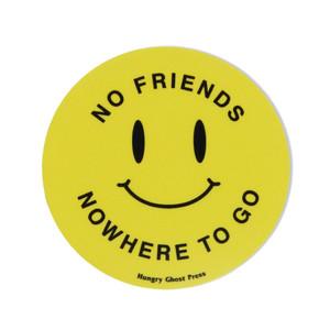 """No Friends Nowhere to Go 3"""" Sticker"""