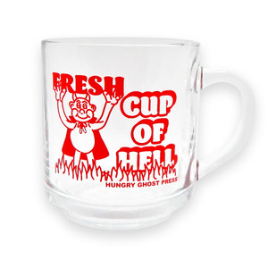 Fresh Cup of Hell Mug