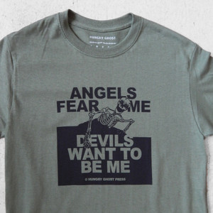Angels Fear Me Tee
