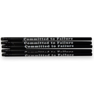 Committed to Failure Pencil