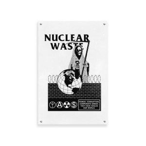 Nuclear Waste Screen Printed Poster