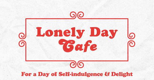 Lonely Day Cafe