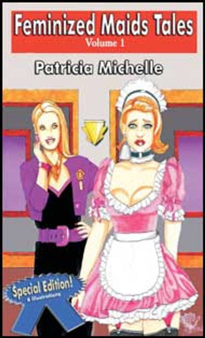 Feminized Maids Tales Vol. 1