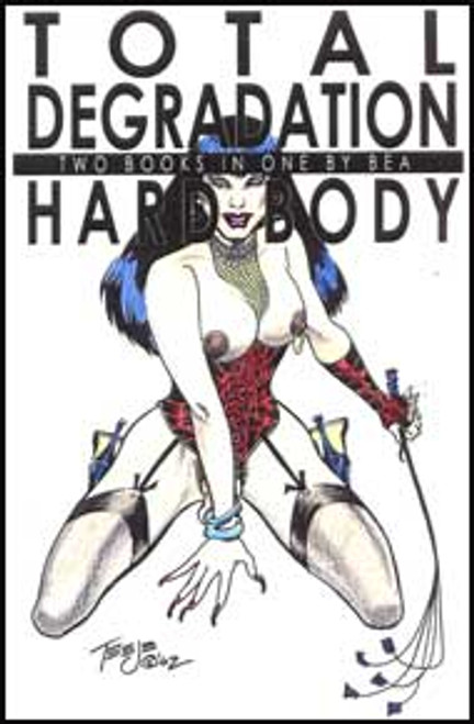 Total Degradation/Hardbody