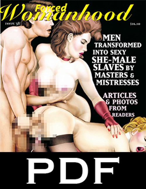 Forced Womanhood 38 - PDF Download
