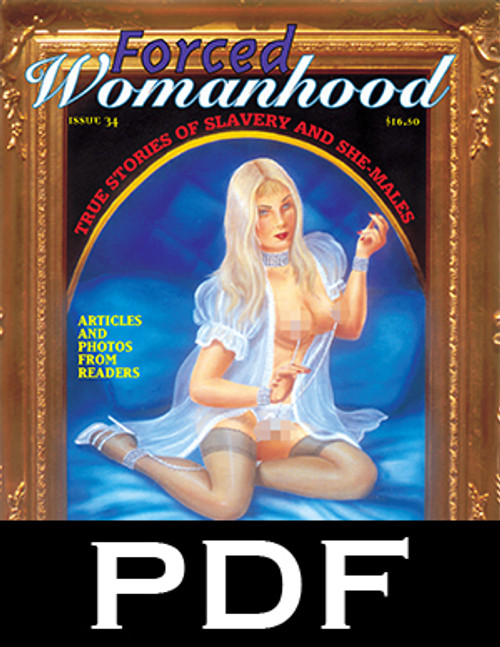 Forced Womanhood 34 - PDF Download
