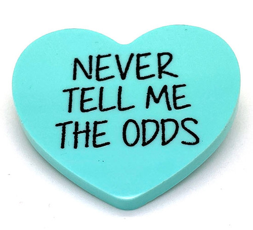 Never Tell Me The Odds - Candy Heart Brooch