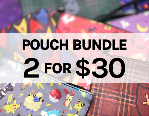 2 for $30 Pouches