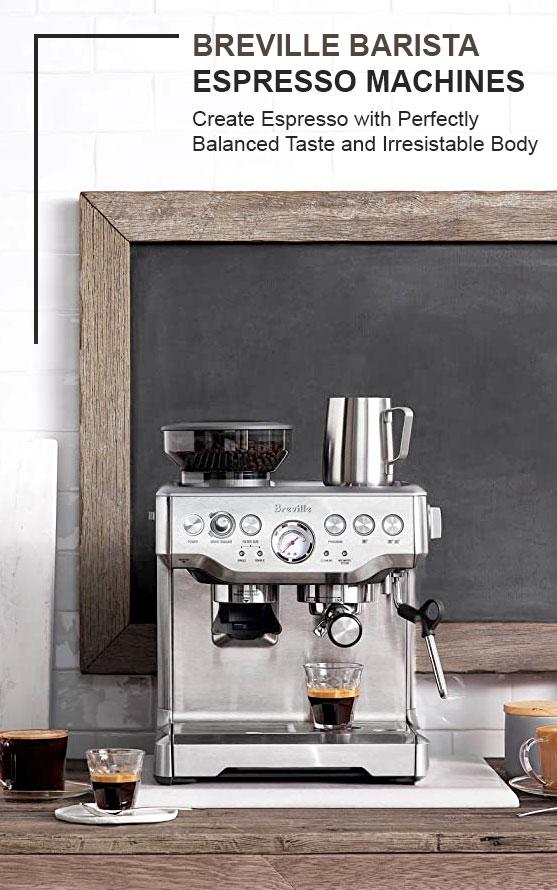Breville Barista Espresso Machines