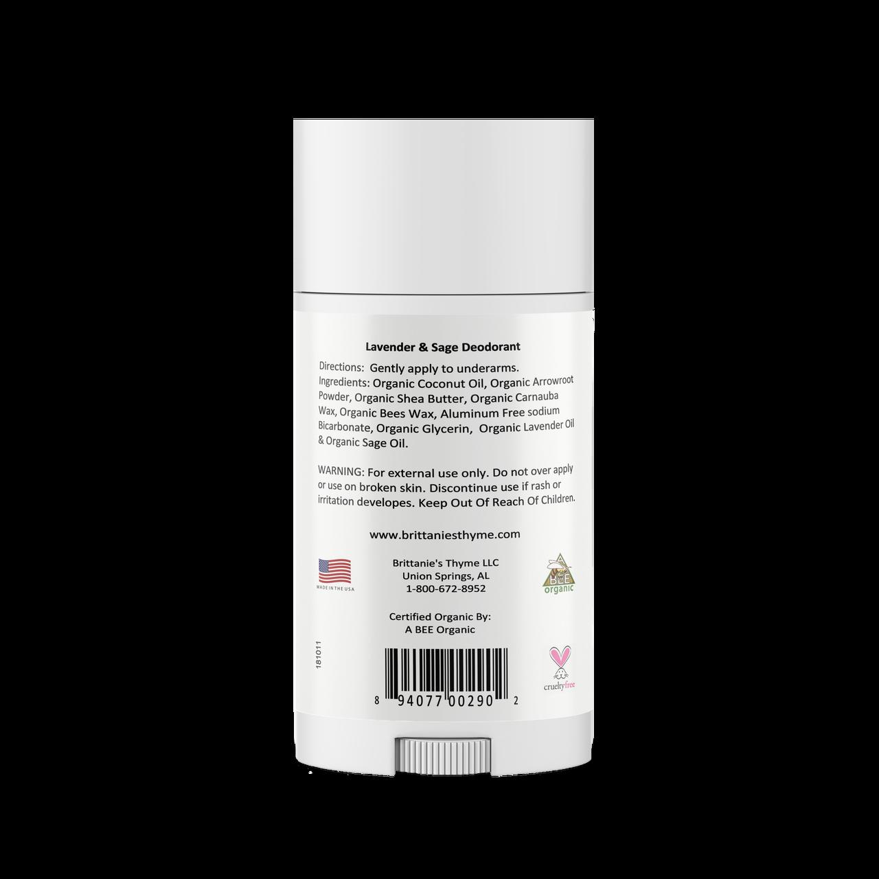 Ingredients: Organic Coconut Oil, Organic Arrowroot Powder, Organic Shea Butter, Organic Carnauba Wax, Organic Bees Wax, Aluminum Free sodium Bicarbonate, Organic Glycerin,  Organic Lavender Oil & Organic Sage Oil.