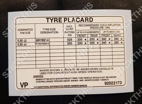 Tyre Placard - Holden VK 6 Cyl 14x5.5 Steel Wheels Decal 92022173 VP
