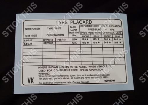 Tyre Placard - Holden VC VH VK 4 Cyl 92015091 VK