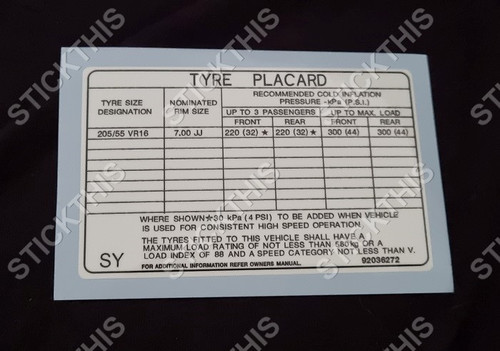 Tyre Placard - Holden VL HSV Walkinshaw Jan 88 Onwards and SV88 92036272 SY