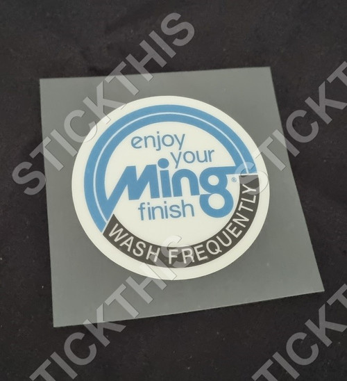 Ming Enjoy Your Finish Wash Frequently Decal