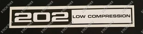 Rocker Cover Decal 202 Low Compression - HQ and LJ