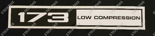 Rocker Cover Decal 173 Low Compression - HQ and LJ
