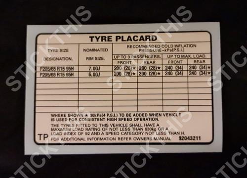 Tyre Placard - VQ, VR SS, VP-VS IRS 92043211 TP