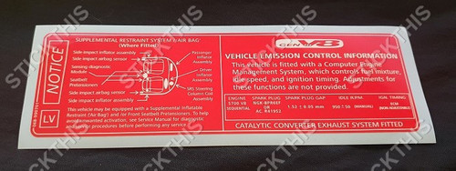 Vehicle Emission Control Information & SRS Decal LV - VT and VX HSV 300kw Callaway C4B Engine