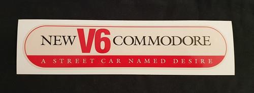 New V6 Commodore A Street Car Named Desire - Small (Free Post Item)
