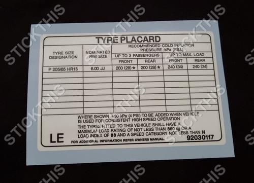 Tyre Placard - Holden VL Sedan 15x6 Steel Wheels Decal 92030117 LE
