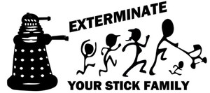 Doctor Who - Exterminate Your Stick Figure Family