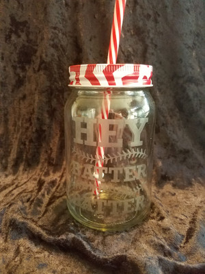 Country Life Glass - Hey Batter Batter Mason Jar Glass