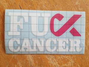 Awareness Vinyl - F*ck Cancer 2