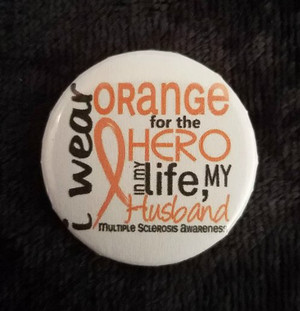 Awareness Button - MS Hero Husband