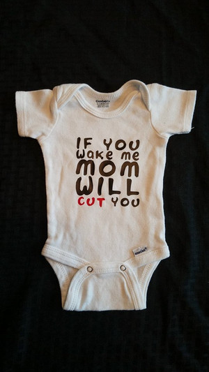 Onesie - Misc - Mom WIll Cut You