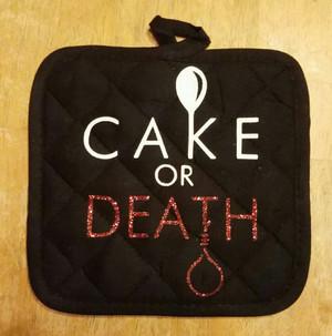 Pot Holder - Cake or Death