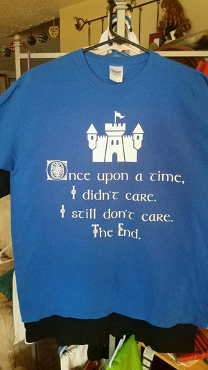 Geek T-Shirt - Once Upon A Time I Didn't Care