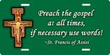 Preach the Gospel (green) License Plate